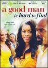 Buy and dwnload drama theme movie «A Good Man Is Hard to Find» at a cheep price on a super high speed. Leave some review on «A Good Man Is Hard to Find» movie or read picturesque reviews of another persons.