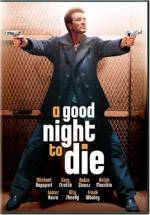 Purchase and daunload action-theme movie «A Good Night to Die» at a small price on a fast speed. Add interesting review about «A Good Night to Die» movie or find some other reviews of another men.