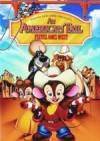 Purchase and dawnload western theme movy «American Tail: Fievel Goes West, An» at a little price on a superior speed. Place interesting review on «American Tail: Fievel Goes West, An» movie or find some other reviews of another fel