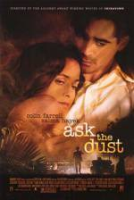 Buy and daunload romance theme muvi «Ask the Dust» at a tiny price on a fast speed. Put interesting review about «Ask the Dust» movie or find some amazing reviews of another men.