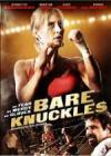 Get and download action theme muvi «Bare Knuckles» at a low price on a high speed. Leave your review about «Bare Knuckles» movie or find some fine reviews of another visitors.