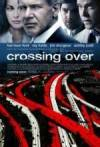 Get and download drama-genre movie «Crossing Over» at a cheep price on a best speed. Write your review about «Crossing Over» movie or read other reviews of another persons.