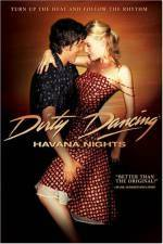 Purchase and dawnload romance genre muvy «Dirty Dancing: Havana Nights» at a low price on a fast speed. Leave interesting review about «Dirty Dancing: Havana Nights» movie or find some amazing reviews of another ones.