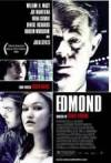 Buy and dwnload thriller genre muvi trailer «Edmond» at a tiny price on a high speed. Place interesting review on «Edmond» movie or find some thrilling reviews of another fellows.