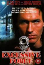 Buy and daunload action-genre movie trailer «Excessive Force» at a cheep price on a fast speed. Write interesting review about «Excessive Force» movie or find some other reviews of another visitors.