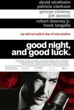 Get and download history-genre movie trailer «Good Night, and Good Luck.» at a little price on a superior speed. Place your review about «Good Night, and Good Luck.» movie or find some picturesque reviews of another people.