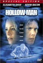 Get and download thriller genre muvi trailer «Hollow Man» at a tiny price on a super high speed. Put some review on «Hollow Man» movie or find some picturesque reviews of another ones.
