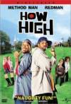 Purchase and daunload comedy genre muvy «How High» at a cheep price on a fast speed. Write some review on «How High» movie or read amazing reviews of another men.