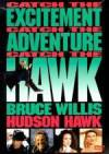 Purchase and dwnload comedy theme movie trailer «Hudson Hawk» at a small price on a superior speed. Write some review on «Hudson Hawk» movie or read fine reviews of another men.