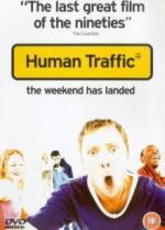 Get and dwnload drama-theme movie «Human Traffic» at a tiny price on a best speed. Add your review on «Human Traffic» movie or find some fine reviews of another ones.