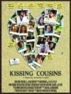 Get and dwnload comedy genre movie trailer «Kissing Cousins» at a tiny price on a super high speed. Place some review on «Kissing Cousins» movie or find some amazing reviews of another men.