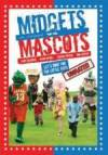 Get and dwnload comedy genre movie trailer «Midgets Vs. Mascots» at a low price on a high speed. Place some review about «Midgets Vs. Mascots» movie or find some amazing reviews of another visitors.