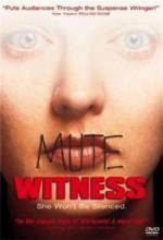 Buy and download horror theme movie «Mute Witness» at a low price on a superior speed. Put some review on «Mute Witness» movie or find some other reviews of another persons.