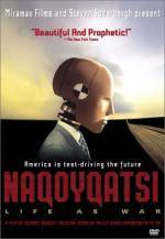 Get and download documentary-genre movie «Naqoyqatsi: Life as War» at a tiny price on a super high speed. Write interesting review on «Naqoyqatsi: Life as War» movie or find some picturesque reviews of another buddies.