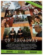 Get and dwnload drama genre muvy trailer «On Broadway» at a tiny price on a fast speed. Write interesting review on «On Broadway» movie or read other reviews of another people.