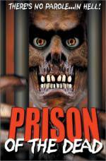 Purchase and daunload horror-genre muvi «Prison of the Dead» at a low price on a best speed. Add your review on «Prison of the Dead» movie or read picturesque reviews of another people.