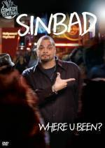 Purchase and dwnload comedy theme muvi «Sinbad: Where U Been?» at a low price on a super high speed. Place interesting review about «Sinbad: Where U Been?» movie or find some fine reviews of another ones.
