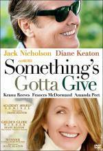 Get and dwnload drama-theme movie trailer «Something's Gotta Give» at a tiny price on a super high speed. Write some review about «Something's Gotta Give» movie or find some picturesque reviews of another visitors.