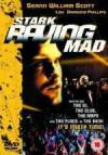 Buy and dwnload crime-theme muvi trailer «Stark Raving Mad» at a cheep price on a high speed. Put your review about «Stark Raving Mad» movie or find some thrilling reviews of another buddies.