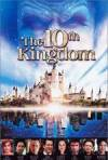 Buy and download romance genre movie trailer «The 10th Kingdom» at a small price on a super high speed. Write interesting review on «The 10th Kingdom» movie or find some picturesque reviews of another men.