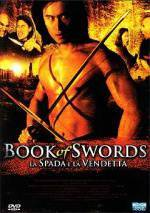 Get and dawnload drama theme muvi trailer «The Book of Swords» at a cheep price on a superior speed. Leave interesting review on «The Book of Swords» movie or read picturesque reviews of another persons.