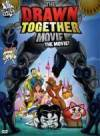 Purchase and download mystery genre movie trailer «The Drawn Together Movie: The Movie!» at a small price on a super high speed. Leave interesting review about «The Drawn Together Movie: The Movie!» movie or read amazing reviews of