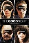 Get and dwnload comedy-theme muvi trailer «The Good Night» at a low price on a high speed. Place your review about «The Good Night» movie or read picturesque reviews of another buddies.