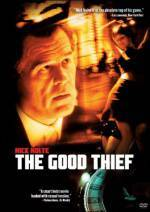 Get and dwnload crime-theme muvy «The Good Thief» at a small price on a best speed. Add your review on «The Good Thief» movie or read fine reviews of another men.