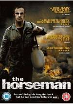 Buy and daunload thriller theme movie «The Horseman» at a low price on a best speed. Leave some review about «The Horseman» movie or find some fine reviews of another fellows.