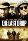 Buy and dawnload adventure theme muvy trailer «The Last Drop» at a low price on a fast speed. Put your review about «The Last Drop» movie or read fine reviews of another people.
