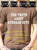 Purchase and dawnload comedy-theme movy «The Truth About Average Guys» at a small price on a fast speed. Place your review about «The Truth About Average Guys» movie or find some fine reviews of another persons.