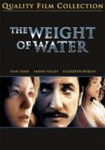Purchase and daunload thriller genre muvi trailer «The Weight of Water» at a tiny price on a super high speed. Add your review on «The Weight of Water» movie or read picturesque reviews of another buddies.