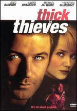 Purchase and daunload crime-theme movy «Thick as Thieves» at a cheep price on a best speed. Write your review about «Thick as Thieves» movie or read thrilling reviews of another ones.