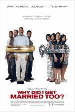 Purchase and daunload comedy theme movy «Why Did I Get Married Too?» at a small price on a super high speed. Place interesting review about «Why Did I Get Married Too?» movie or read picturesque reviews of another buddies.
