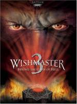 Purchase and dwnload horror-theme muvy «Wishmaster 3: Beyond the Gates of Hell» at a low price on a superior speed. Write interesting review on «Wishmaster 3: Beyond the Gates of Hell» movie or find some picturesque reviews of anot